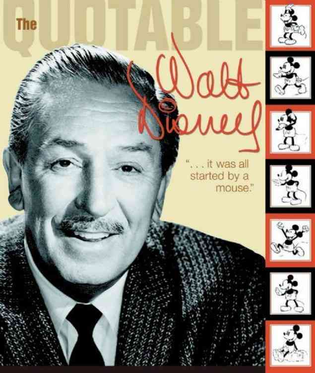 The Quotable Walt Disney By Smith, Dave/ Disney, Walt